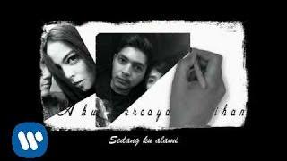 KOTAK - Aku Percaya Pilihanku (Official Lyric Video)
