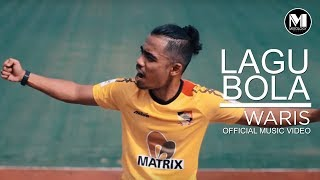 Waris - Lagu Bola (Official Music Video)
