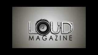 LOUD MAGAZINE (teaser)