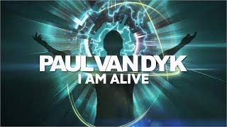 Paul van Dyk - I Am Alive