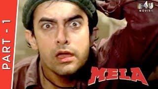 Mela   Part 1 Of 4   Aamir Khan, Aishwarya Rai, Twinkle Khanna