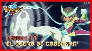 Inazuma Eleven Go Chrono Stones - Episodio 17 español «El sueño de gobernar»