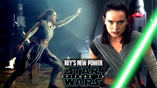 Star Wars Episode 9 Rey's New Force Power! Leaked Details Revealed