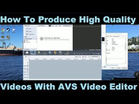Xxx Mp4 How To Produce High Quality Videos Using AVS Video Editor The Right Way 3gp Sex