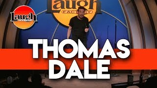 Thomas Dale | Boys Being Boys | Laugh Factory Stand Up Comedy