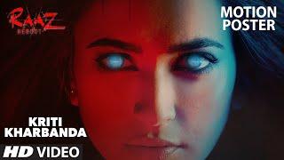Kriti Kharbanda (Motion Poster)   Raaz Reboot   Emraan Hashmi, Gaurav Arora   T-Series
