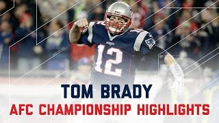 Tom Brady Comes Through for 384 Yards & 3 TDs!   Steelers vs. Patriots   AFC Championship Highlights