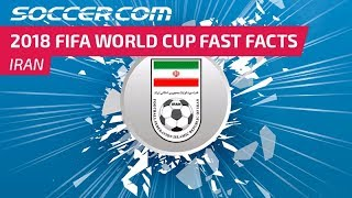 Iran - 2018 FIFA World Cup Fast Facts
