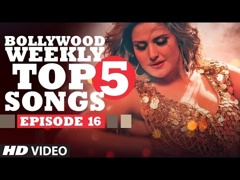 Bollywood Weekly Top 5 Songs   Episode 16   Latest Hindi Songs   T-Series