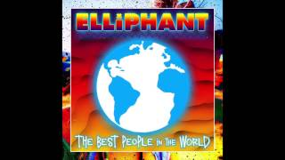 Elliphant - Best People in the World (Audio)