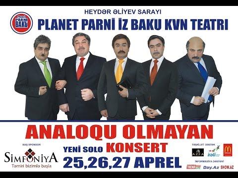 Analoqu Olmayan Planet Parni iz Baku 2014 Tam versiya