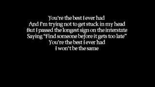 Gavin Degraw- Best I Ever Had (LYRICS ON SCREEN) (AUDIO)