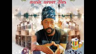 Lutan Fyah - Music Never Dies (New Album Promomix) (I Grade Records) (April 2017)