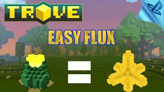 TROVE - how to get flux fast 2017 [tutorial] ps4 gameplay