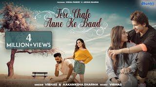Tere Chale Aane Ke Baad   Vibhas & Aakanksha Sharma   Ft. Vishal Pandey   Tik Tok