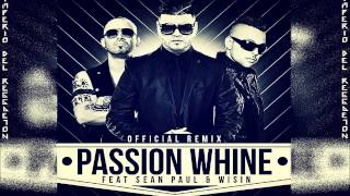 Farruko Ft Sean Paul & Wisin-Passion Whine(Official Remix(