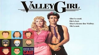 Enter the Cage: Ep. 2 - Valley Girl
