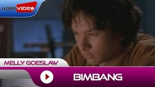 Melly - Bimbang | Official Video