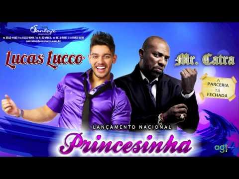 Lucas Lucco part. Mr Catra Princesinha