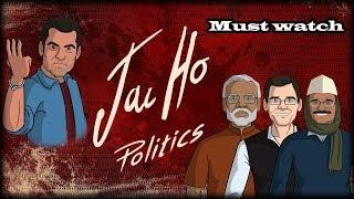 Jai Ho Politics | Shudh Desi Endings