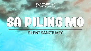 Silent Sanctuary - Sa Piling Mo (Official Lyric Video)