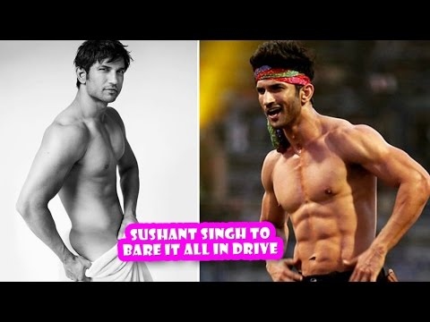 Sushant Singh Rajput to Go Nude in Upcoming Movie 'Drive' | New Bollywood movies news 2017