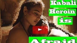 Kabali Heroin is Afraid | Hot News |  Radhika Apte