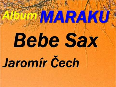 Bebe Sax