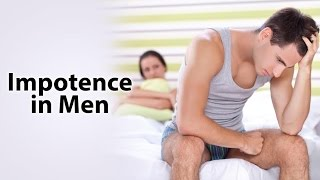 Impotence In Men | Sexual Dsyfunction