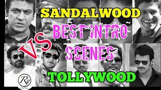Sandalwood Vs Tollywood Best intro scene / Best Entry Scene