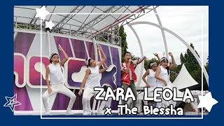 ZaraLeola x The Blessha