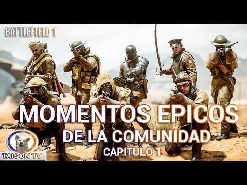 Battlefield 1 Momentos Épicos de la