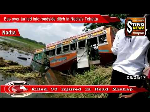 Bus over turned into roadside ditch in Nadia's Tehatta, 8 killed, 36 injured