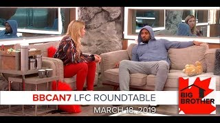 Big Brother Canada 7 | March 18 | LFC Roundtable Podcast