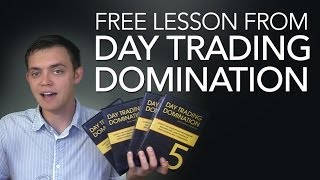 Day Trading Domination: Free Lesson on How to Day Trade Stocks