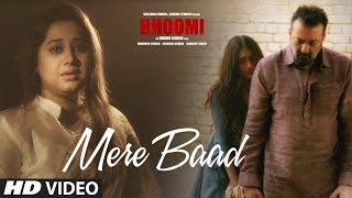 Mere Baad Video Song | Bhoomi |  Sanjay Dutt, Aditi Rao Hydari | Payal Dev | Latest Hindi Song