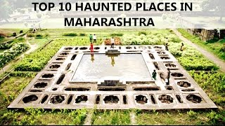 TOP 10 HAUNTED PLACES IN MAHARASHTRA