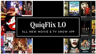 All new app QUIQFLIX (MOVIES AND TV SHOWS 2019)