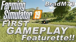 FARMING SIMULATOR 19 - FIRST GAMEPLAY VIDEO FEATURETTE!!!!