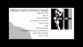 Sans limites (Yassine RAMI) - Chouf Assi (1999)
