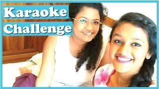 Karaoke Challenge ( Bollywood Version ) with Disha Gangar | Latest Funny Video
