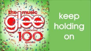 Glee - Keep Holding On (Season 5 Version)