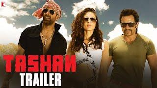 Tashan | Official Trailer | Akshay Kumar | Saif Ali Khan | Kareena Kapoor