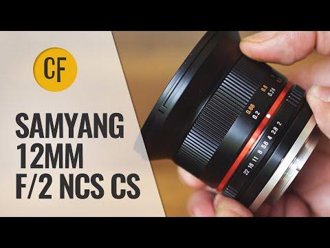 Samyang 12mm f/2 NCS CS lens review with samples