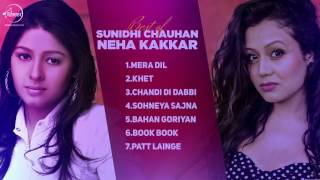Best of Sunidhi Chauhan & Neha Kakkar | Audio Jukebox | Punjabi Special Songs Collection
