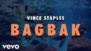 Vince Staples - BagBak (Audio)