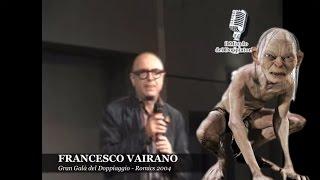 FRANCESCO VAIRANO, la voce di Gollum | enciclopediadeldoppiaggio.it