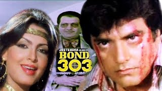 Bond 303 | HD Hindi Thriller Action Hot Movie | Jeetendra | Parveen Babi