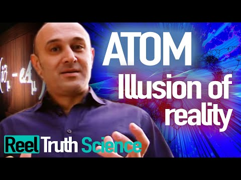 Xxx Mp4 Atom The Illusion Of Reality Science Documentary Reel Truth Science 3gp Sex