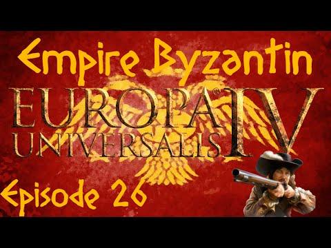 Europa Universalis IV - L'Empire Byzantin - Episode XXVI